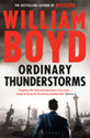 William Boyd - cover of novel <i>Ordinary Thunderstorms</i>
