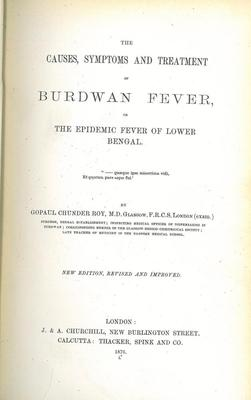 G. C. Roy's Burdwan Fever, London 1876